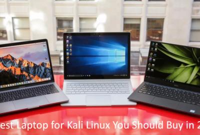 10 Best Laptop for Kali Linux You Should Buy in 2020