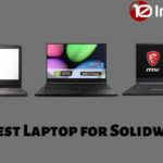 10 Best Laptop for Solidworks Buy in 2020 (Detailed Guide)