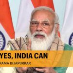 PM Modi must push for a self-confident Bharat, not a self-reliant one