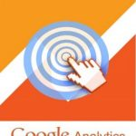 How to set goals in Google Analytics